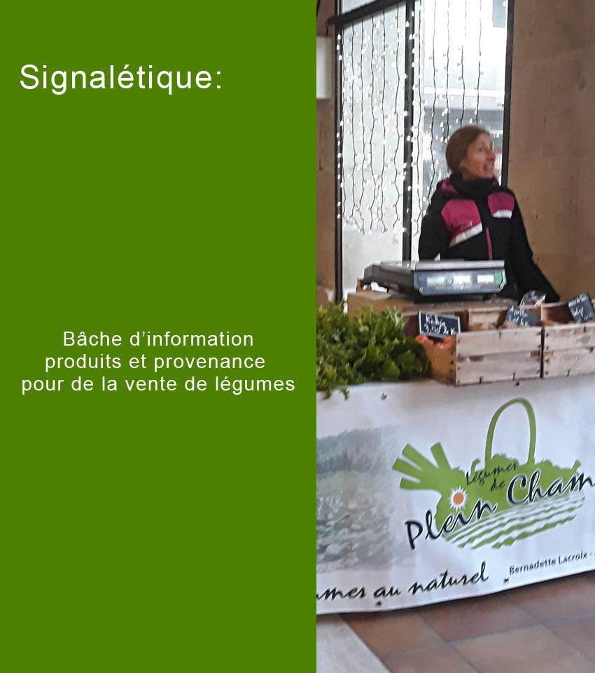 création signalétique : Bache d'information pour stand maraîchage