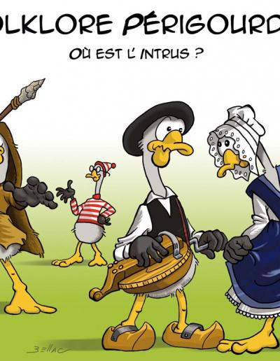 L'Avis des Oies : Série humoristique sur le Périgord - Folklore