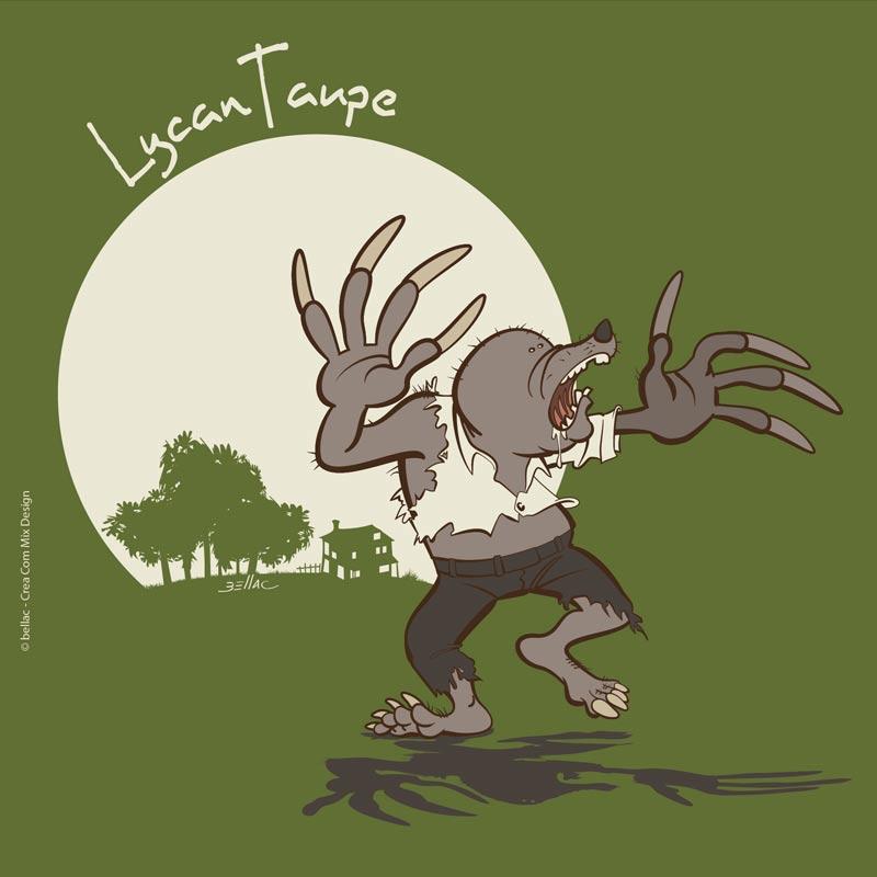 Série humoristique à base de jeux de mots sur les taupes Lycan taupe